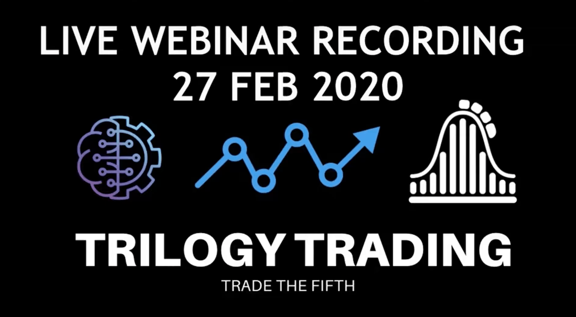 trilogy trading live webinar Feb